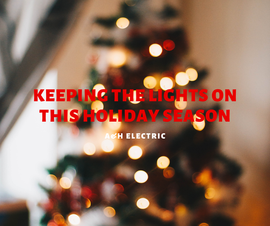 Keeping the Lights on this Holiday Season